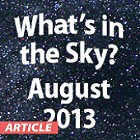 What's In the Sky - August